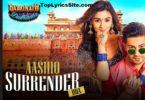 Aashiq Surrender Hua Lyrics