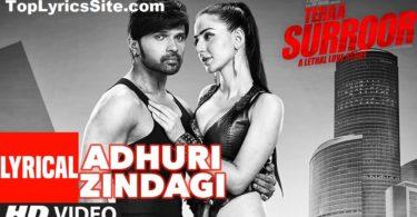 Adhuri Zindagi Hai Lyrics