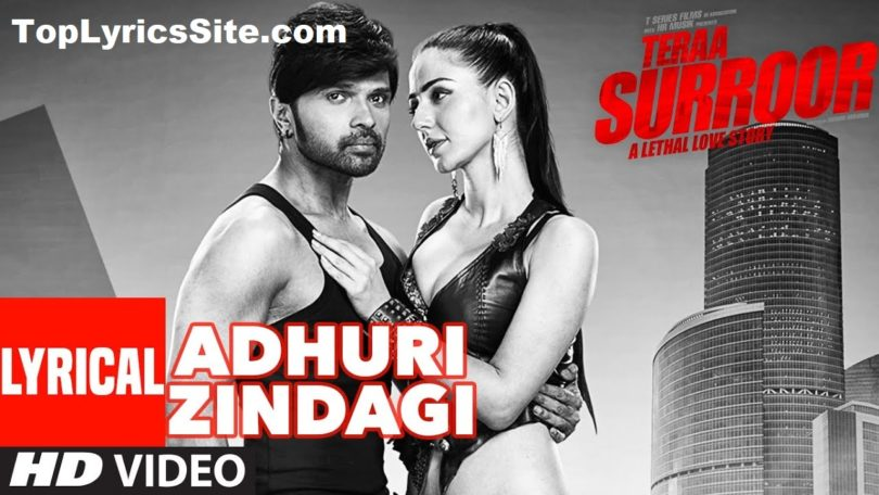 Adhuri Zindagi Hai Lyrics