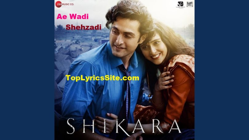 Ae Wadi Shehzadi Lyrics