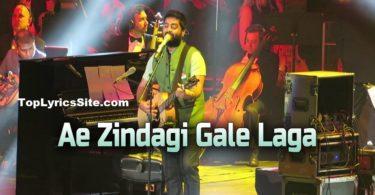 Ae Zindagi Gale Laga Le Lyrics