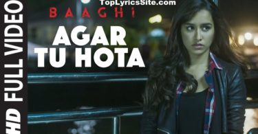 Agar Tu Hota Lyrics
