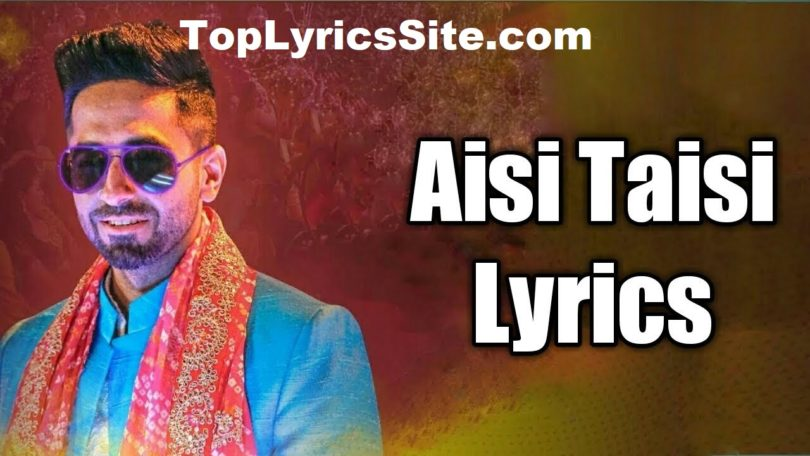 Aisi Taisi Lyrics