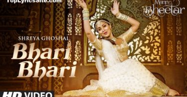 Bhari Bhari Song Lyrics