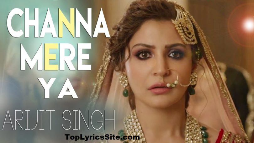 Channa Mereya Lyrics