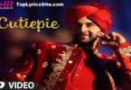 Cutiepie Lyrics