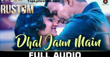 Dhal Jaun foremost Lyrics