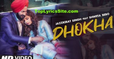 Dhokha Lyrics