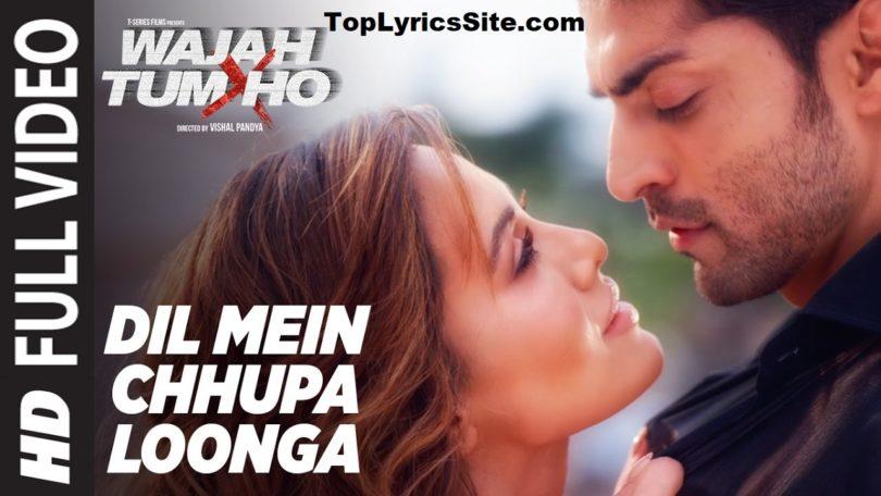 Dil Mein Chhupa Loonga Lyrics