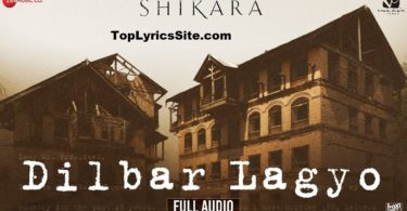Dilbar Lagyo lyrics