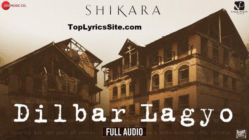 Dilbar Lagyo lyrics