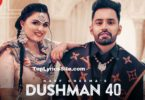 Dushman 40 Lyrics