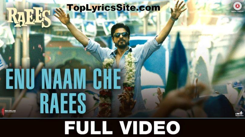Enu Naam Che Raees Lyrics