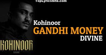 Gandhi Money Lyrics