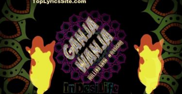 Ganja Wanja Lyrics