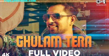Ghulam Tera Lyrics