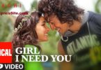 Girl I Need You Lyrics