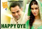 Happy Oye Lyrics