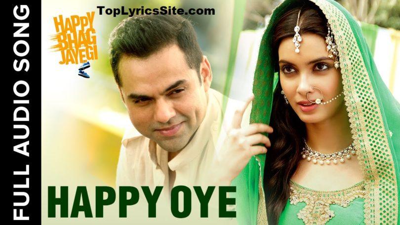 Happy Oye Lyrics