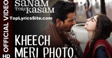 Kheech Meri Photo Lyrics
