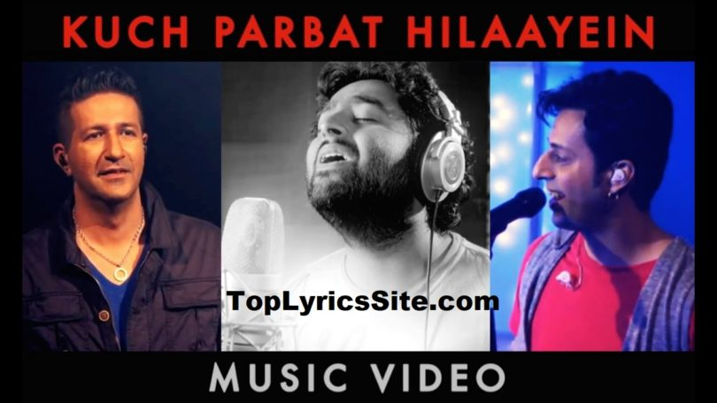 Kuch Parbat Hilaayein Lyrics