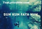 Kun Faya Kun Full OST Lyrics