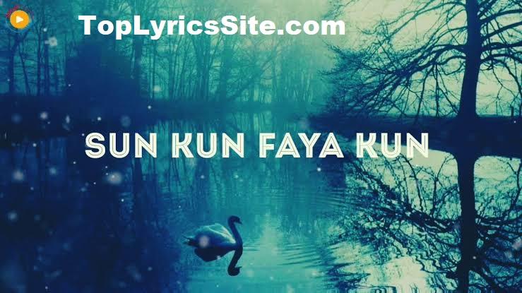 Kun Faya Kun Full OST Lyrics