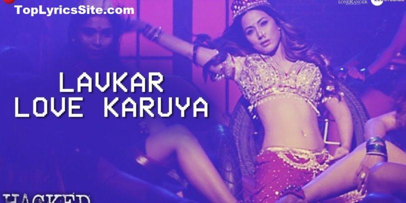 Lavkar Love Karuya Lyrics