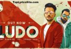 Ludo Lyrics