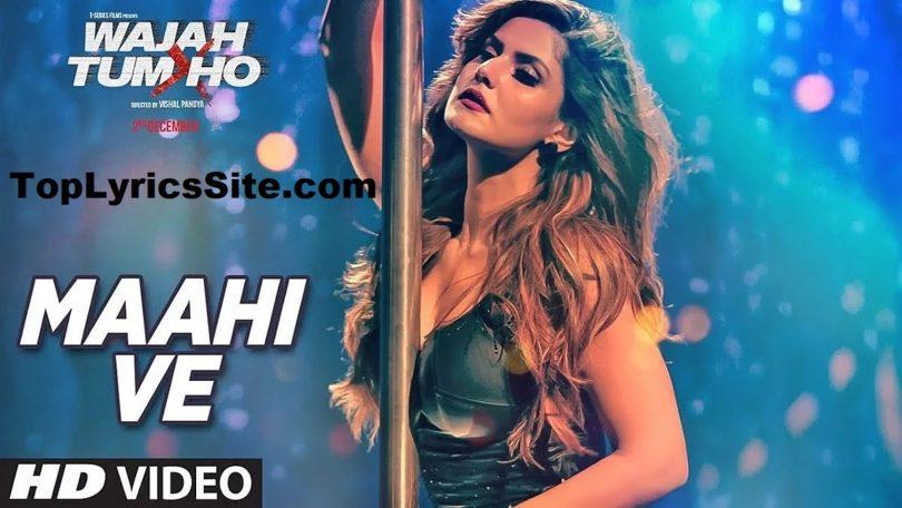 Maahi Ve Lyrics