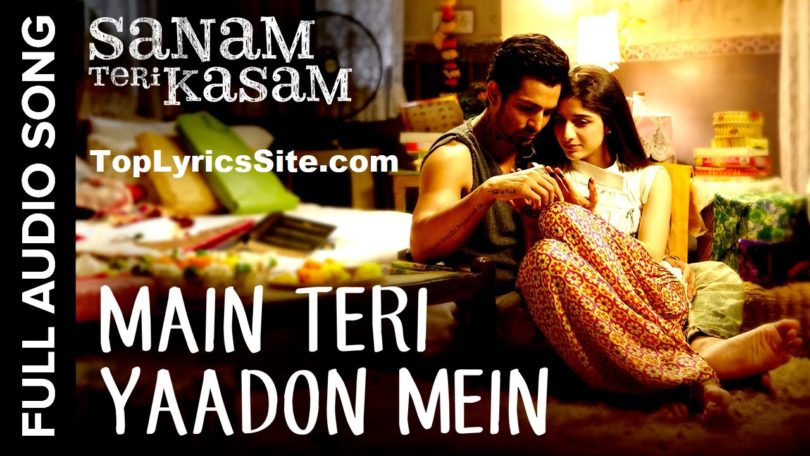 Main Teri Yaadon Mein Lyrics