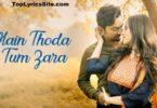 Main Thoda Tum Zara Lyrics