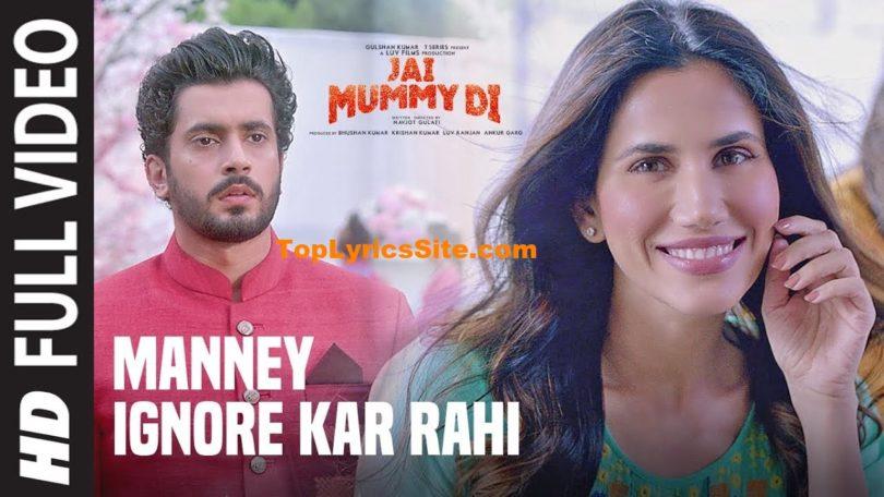 Manney Ignore Kar Rahi Lyrics