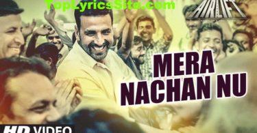Mera Nachan Nu Lyrics