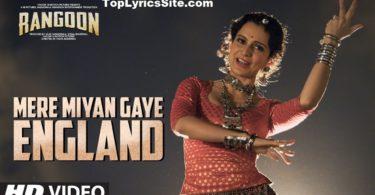 Mere Miyan Gaye England Lyrics