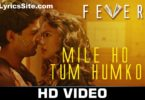 Mile Ho Tum Humko Lyrics