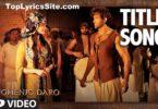 Mohenjo Daro Title Track Lyrics
