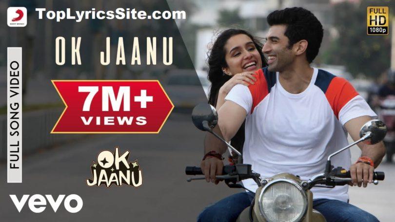 Ok Jaanu Title Song Lyrics