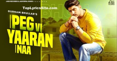 Peg Vi Yaaran Naa Lyrics