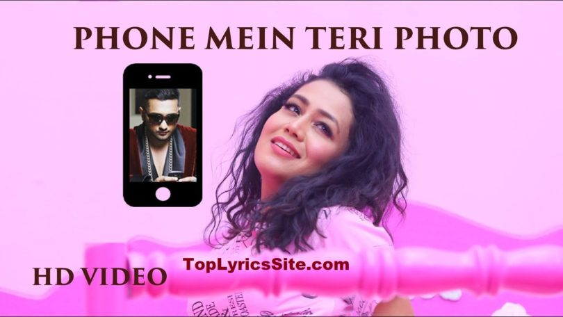 Phone Mein Teri Photo Lyrics