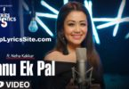 Sanu Ek Pal Lyrics