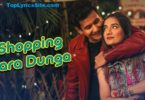 Shopping Kara Dunga Lyrics