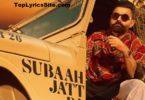 Subaah Jatt Da Lyrics