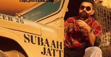 Subaah Jatt Da Lyrics