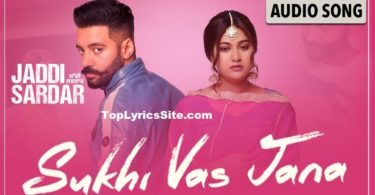 Sukhi Vas Jana Lyrics