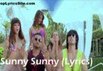 Sunny Sunny Lyrics