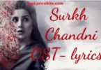 Surkh Chandni Full OST Lyrics