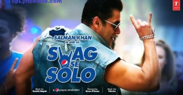 Swag Se Solo Lyrics