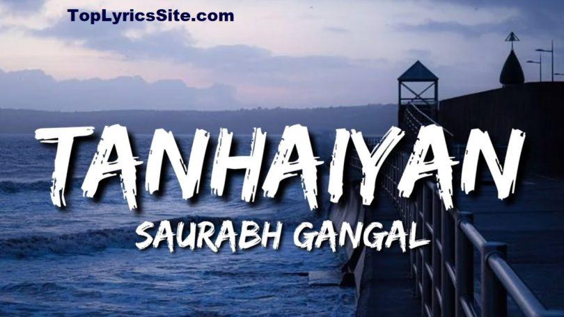 Tanhaiyan Lyrics