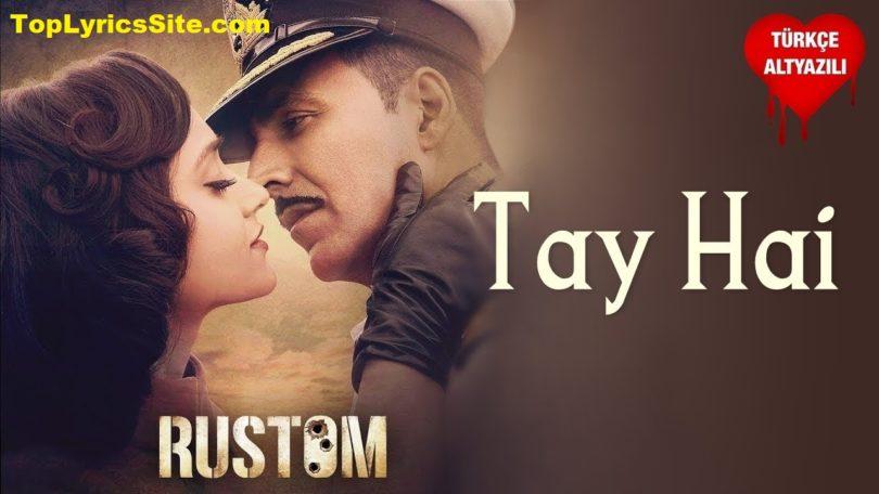Tay Hai Lyrics